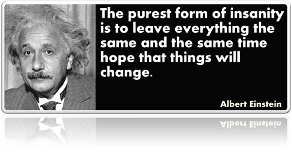 Einstein-insanity